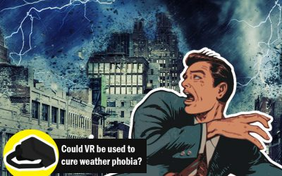 Could VR be used to treat weather related phobias?